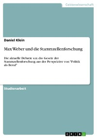 Cover Max Weber und die Stammzellenforschung