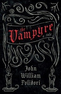 Cover The Vampyre - A Tale