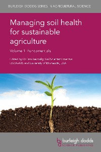 Cover Managing soil health for sustainable agriculture Volume 1