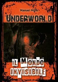 Cover Underworld - Il mondo invisibile