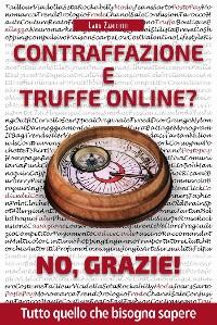 Cover Contraffazione e Truffe On Line? No, Grazie!