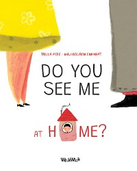 Cover Do You See Me at Home?