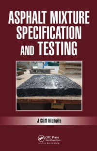 Cover Asphalt Mixture Specification and Testing