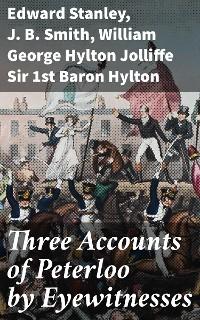 Cover Three Accounts of Peterloo by Eyewitnesses