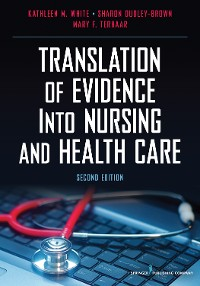 Cover Translation of Evidence Into Nursing and Health Care, Second Edition