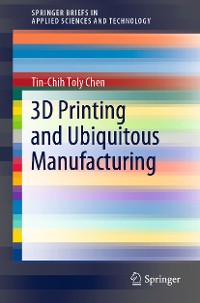 Cover 3D Printing and Ubiquitous Manufacturing