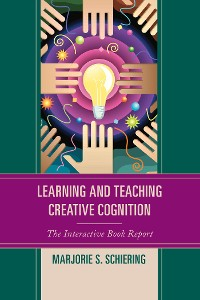 Cover Learning and Teaching Creative Cognition