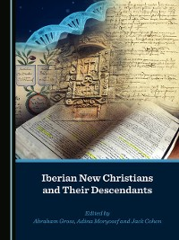 Cover Iberian New Christians and Their Descendants