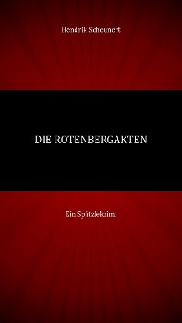 Cover Die Rotenberg Akten