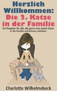 Cover Herzlich Willkommen: Die 2. Katze in der Familie