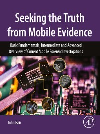 Cover Seeking the Truth from Mobile Evidence