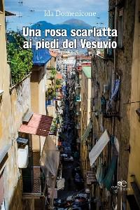 Cover Una rosa scarlatta ai piedi del Vesuvio
