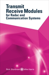 Cover Transmit Receive Modules for Radar and Communication Systems