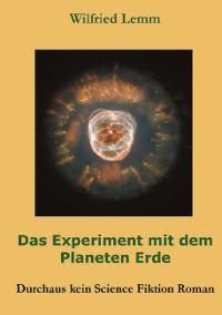 Cover Das Experiment mit dem Planeten Erde
