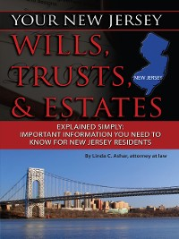 Cover Your New Jersey Wills, Trusts, & Estates Explained Simply