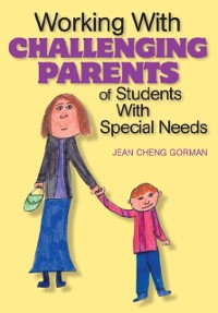 Cover Working With Challenging Parents of Students With Special Needs