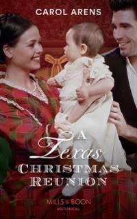 Cover Texas Christmas Reunion (Mills & Boon Historical)