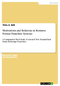 Cover Motivations and Relations in Business Format Franchise Systems