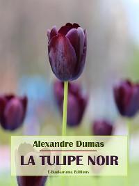 Cover La tulipe noire