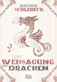 Cover Die Weissagung des Drachen