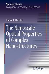 Cover The Nanoscale Optical Properties of Complex Nanostructures