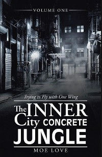 Cover THE INNER CITY CONCRETE JUNGLE