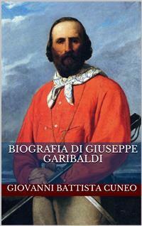 Cover Biografia di Giuseppe Garibaldi