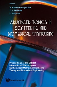 Cover Advanced Topics In Scattering And Biomedical Engineering - Proceedings Of The 8th International Workshop On Mathematical Methods In Scattering Theory And Biomedical Engineering