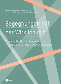 Cover Begegnungen mit der Wirklichkeit (E-Book)