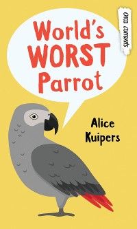 Cover World's Worst Parrot