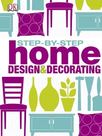 Cover Step by Step Home Design & Decorating