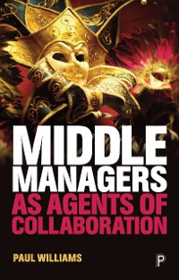 Cover Middle managers as agents of collaboration