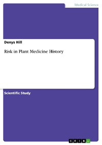 Cover Risk in Plant Medicine History
