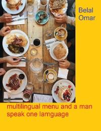 Cover Multilingual Menu and a Man Speak One Language