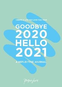 Cover Goodbye 2020, Hello 2021