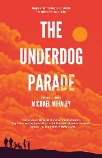 Cover The Underdog Parade