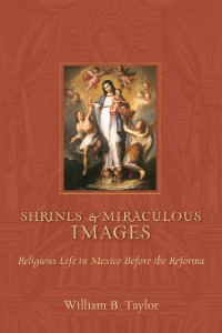 Cover Shrines and Miraculous Images
