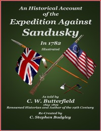 Cover Historical Account of the Expedition Against Sandusky in 1782 - Under Colonel William Crawford
