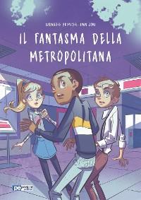 Cover Il Fantasma della Metropolitana