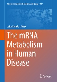 Cover The mRNA Metabolism in Human Disease