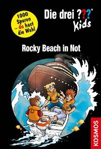Cover Die drei ??? Kids und du, Rocky Beach in Not (drei Fragezeichen Kids)