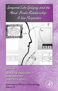 Cover Temporal Lobe Epilepsy and the Mind-Brain Relationship: A New Perspective