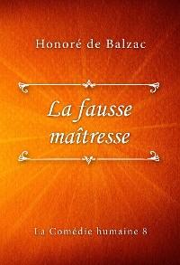 Cover La fausse maîtresse