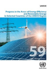 Cover Progress in the Areas of Energy Efficiency and Renewable Energy in Selected Countries of the UNECE Region