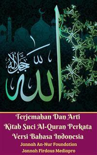 Cover Terjemahan Dan Arti Kitab Suci Al-Quran Perkata Versi Bahasa Indonesia