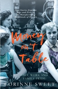 Cover Money On't Table - Grit, Work And Family Pride