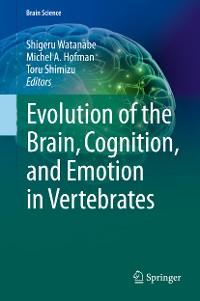 Cover Evolution of the Brain, Cognition, and Emotion in Vertebrates