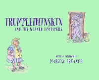 Cover Trumplethinskin and the Wizard Bonespurs
