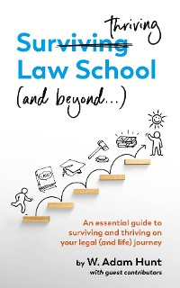 Cover Surthriving Law School (and beyond...)