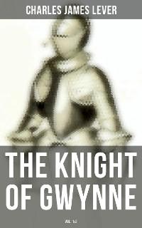 Cover The Knight Of Gwynne (Vol. 1&2)